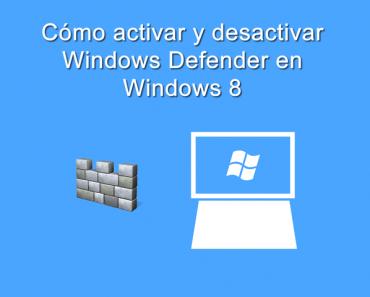 activar-desactivar-windows-defender-windows-8